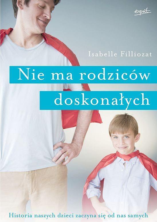 Książka 'Nie ma rodziców doskonałych'