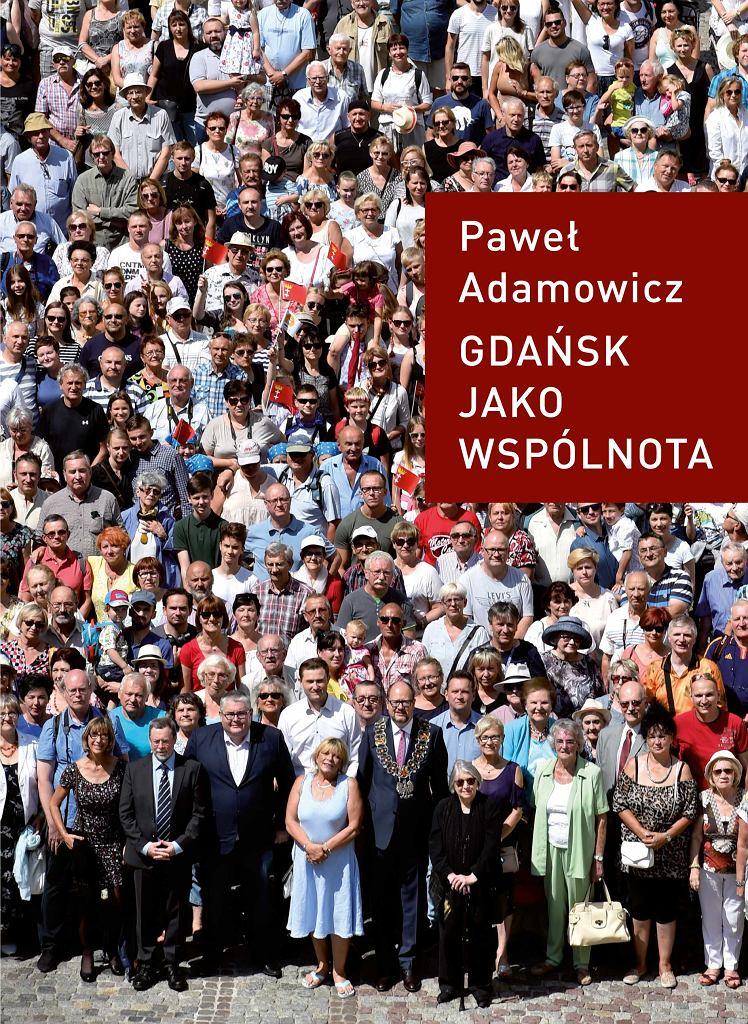 Paweł Adamowicz 'Gdańsk jako wspólnota' - okładka książki