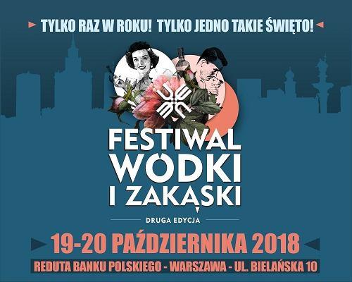 Festiwal Wódki i Zakąski 2018 w Warszawie