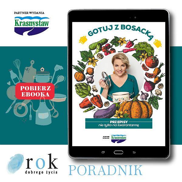 'Gotuj z Bosacką' - książka kucharska w formie e-booka