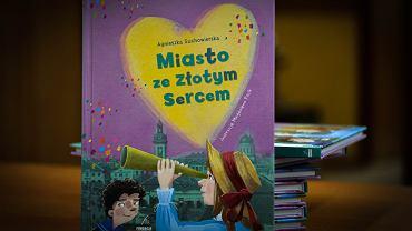 Agnieszka Suchowierska 'Miasto ze Złotym Sercem', wyd. Fundacja Sąsiedzi, Białystok 2020