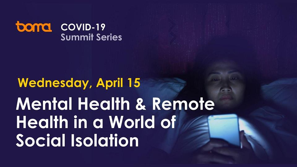 Boma Global Virtual Summit : Mental & Remote Health in a Time of Crisis
