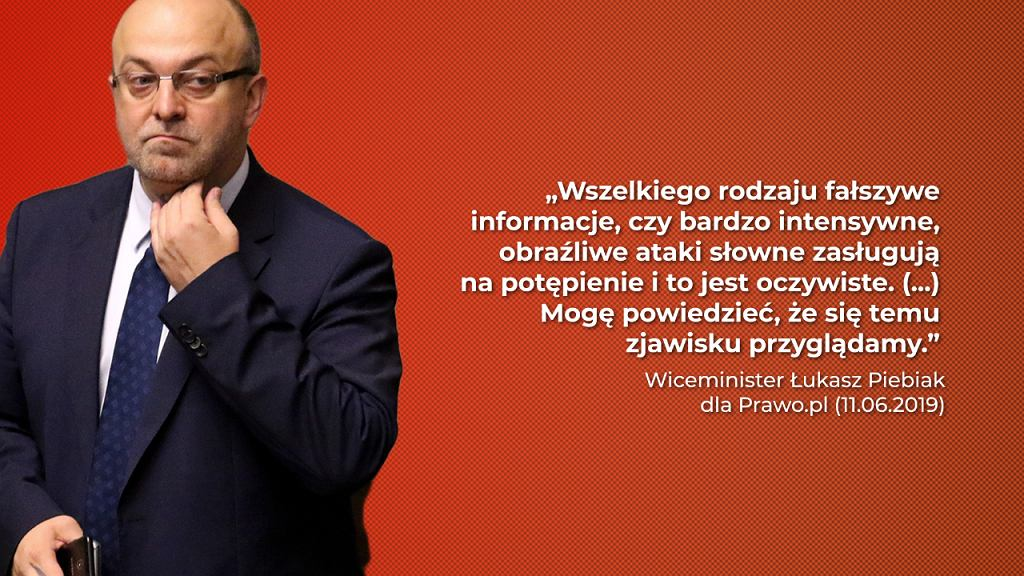 Jeszcze w czerwcu wiceminister Piebiak deklarował chęć walki z hejtem