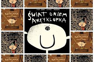 Świat okiem Ancyklopka - kontrastowa książeczka dla najmłodszych