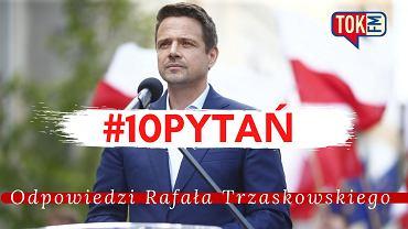 #10 pytań TOK FM/Rafał Trzaskowski