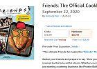 """Są tu fani """"Przyjaciół""""? Powstaje książka kucharska inspirowana przepisami z serialu"""