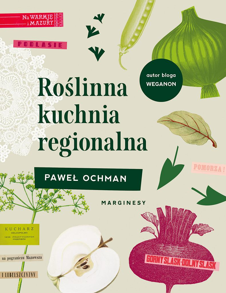 Roślinna kuchnia regionalna Pawła Ochmana