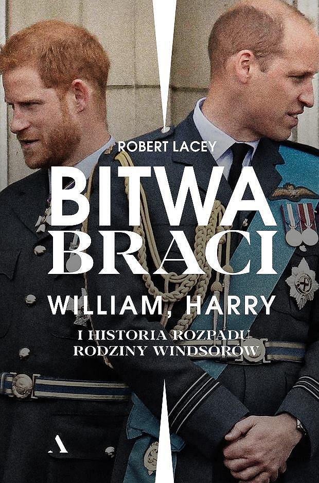 Okładka książki 'Bitwa braci. William, Harry i historia rozpadu rodziny Windsorów' - Robert Lacey