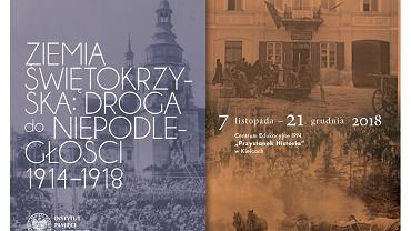 Plakat wystawy 'Ziemia Świętokrzyska: Droga do Niepodległości 1914-1918'
