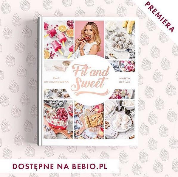 Nowa książka Ewy Chodakowskiej 'Fit and sweet'