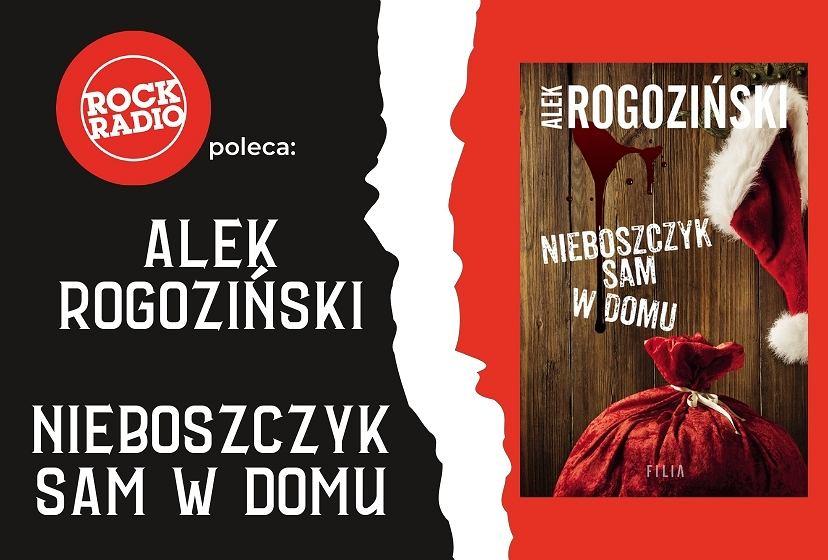 Alek Rogoziński - Nieboszczyk sam w domu