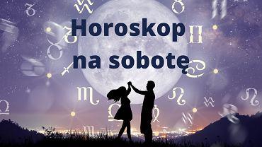 Horoskop na sobotę. Sprawdź, co dziś dla Ciebie jest zapisane w gwiazdach