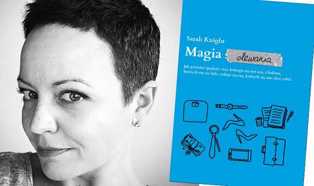 Sarah Knight i jej książka 'Magia olewania' wydana przez Muzę