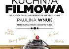 Kuchnia prosto z kina - przepisy ze słynnych filmów