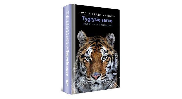 Książka 'Tygrysie serce. Moje życie ze zwierzętami' Ewy Zgrabczyńskiej (fot. Materiały prasowe)