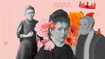 Maria Skłodowska-Curie, Eliza Orzeszkowa, królowa Bona