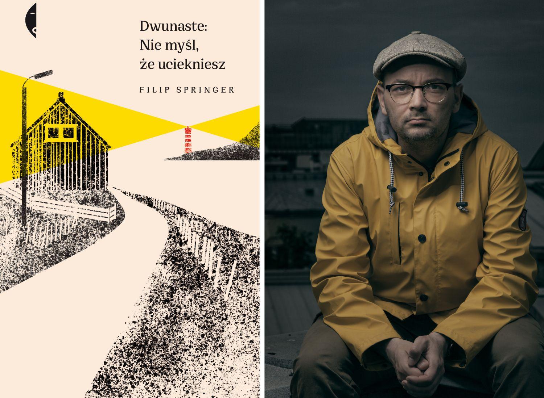 Książka Filipa Springera ukazała się nakładem Wydawnictwa Czarne (fot. Lechosław Kwiatkowski)