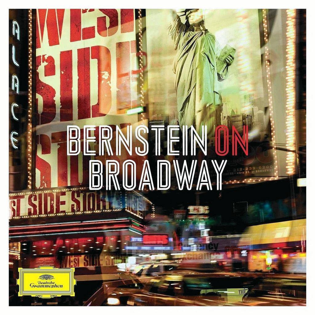 LEONARD BERNSTEIN, BERNSTEIN ON BROADWAY Deutsche Grammophon /