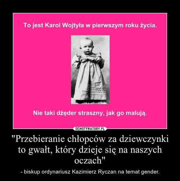 https://bi.im-g.pl/im/2d/f1/e7/z15200557P,Kosciol-i-prawica-strasza-gender--a-jak-reaguja-na.jpg