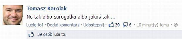 Wpis na profilu Tomasza Karolaka