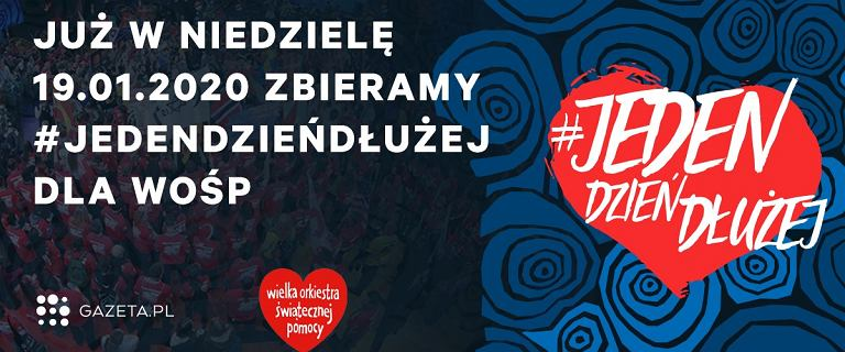 Gramy #JedenDzieńDłużej na Gazeta.pl. Dołącz się do naszej zbiórki na WOŚP!