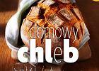 Polecamy: 99 najlepszych przepisów na domowe pieczywo