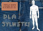 Jeansy dla szczupłych facetów