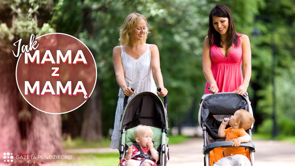 'Jak mama z mamą' to nowy cykl, w którym mamy dzielą się z innymi mamami swoimi historiami i przemyśleniami.