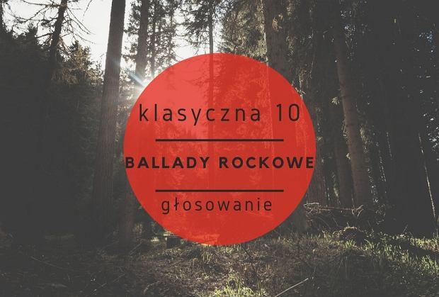 Klasyczna 10 - ballady rockowe - głosowanie