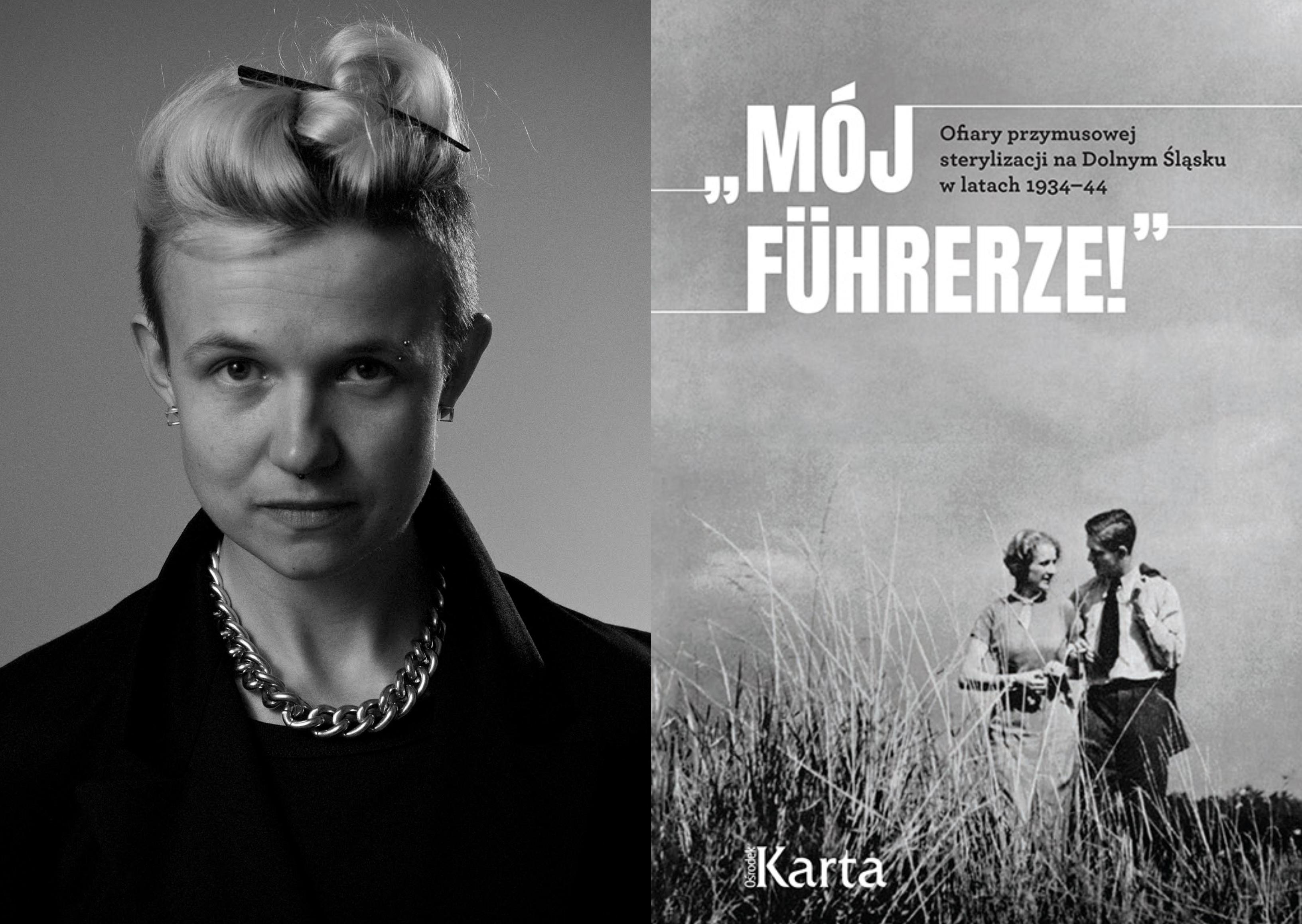 Joanna Ostrowska, autorka książki 'Mój Führerze' (fot. Witold Orski)
