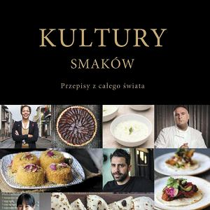 Kultury smaków (wyd. Sonia Draga), autorka Leyla Moushabeck