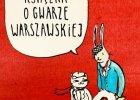 """""""Gwara warszawska? A co to takiego?!"""""""