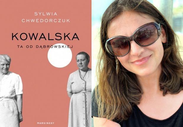 Sylwia Chwedorczuk, autorka książki 'Kowalska. Ta od Dąbrowskiej' (fot. Archiwum prywatne)