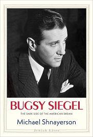 Książka 'Bugsy Siegel. The Dark Side of the American Dream' Michaela Shnayersona (fot. Materiały prasowe)