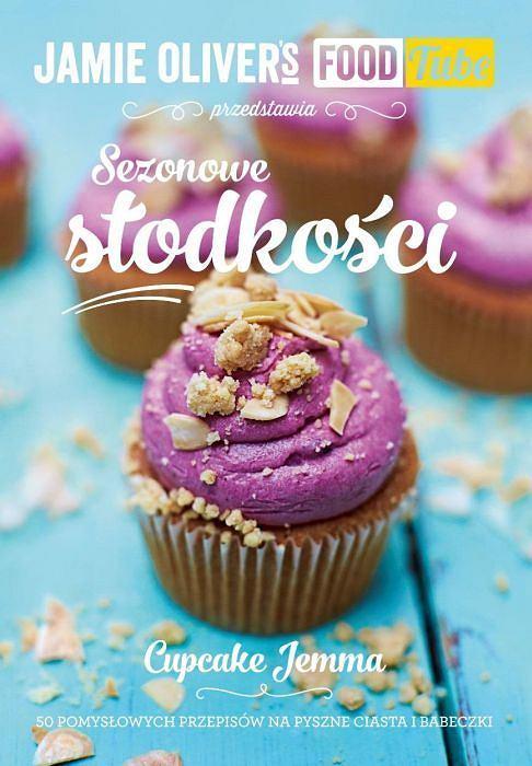 .Sezonowe słodkości - pomysłowe przepisy na pyszne ciastka i babeczki