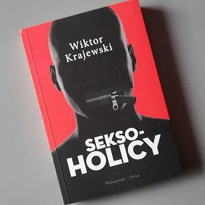 'Seksoholicy' recenzja książki