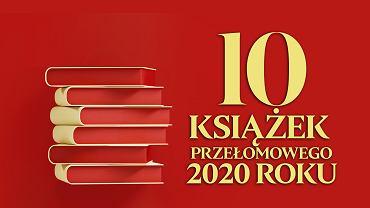 10 najlepszych książek roku 2020