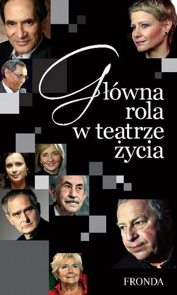 Małgorzata Kożuchowska, Główna rola w teatrze życia