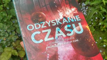 'Odzyskanie Czasu' - Baoshu (Li Jun), przeł. Jan Andrzejewski, wyd. Dom Wydawniczy REBIS, Poznań 2020