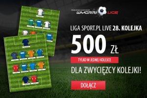 Wygraj Ligę: 500 zł do wygrania w 28. kolejce