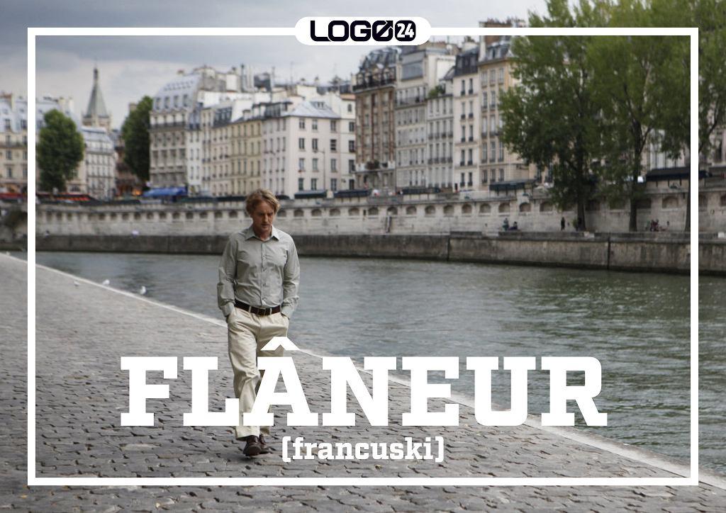 Flâneur (francuski) - określenie osoby spacerującej bez celu, podziwiającej uroki miasta.