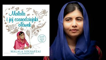 'Malala i jej czarodziejski ołówek', Malala Yousafzai, Wydawnictwo Tekturka, Lublin