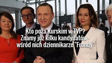 Kto poza Jackiem Kurskim w TVP? Znamy już kilka nazwisk