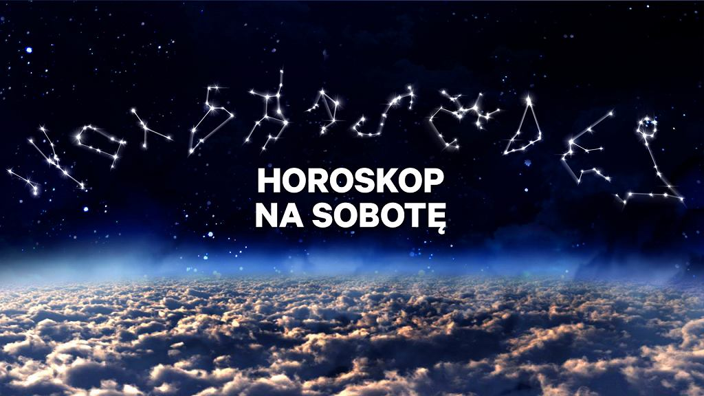 Horoskop na dziś - sobotę 17 kwietnia