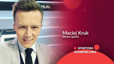 Maciej Kruk, Eleven Sports