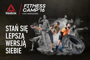 Weź udział w Reebok Fitness Camp 2016 i stań się lepszą wersją siebie!