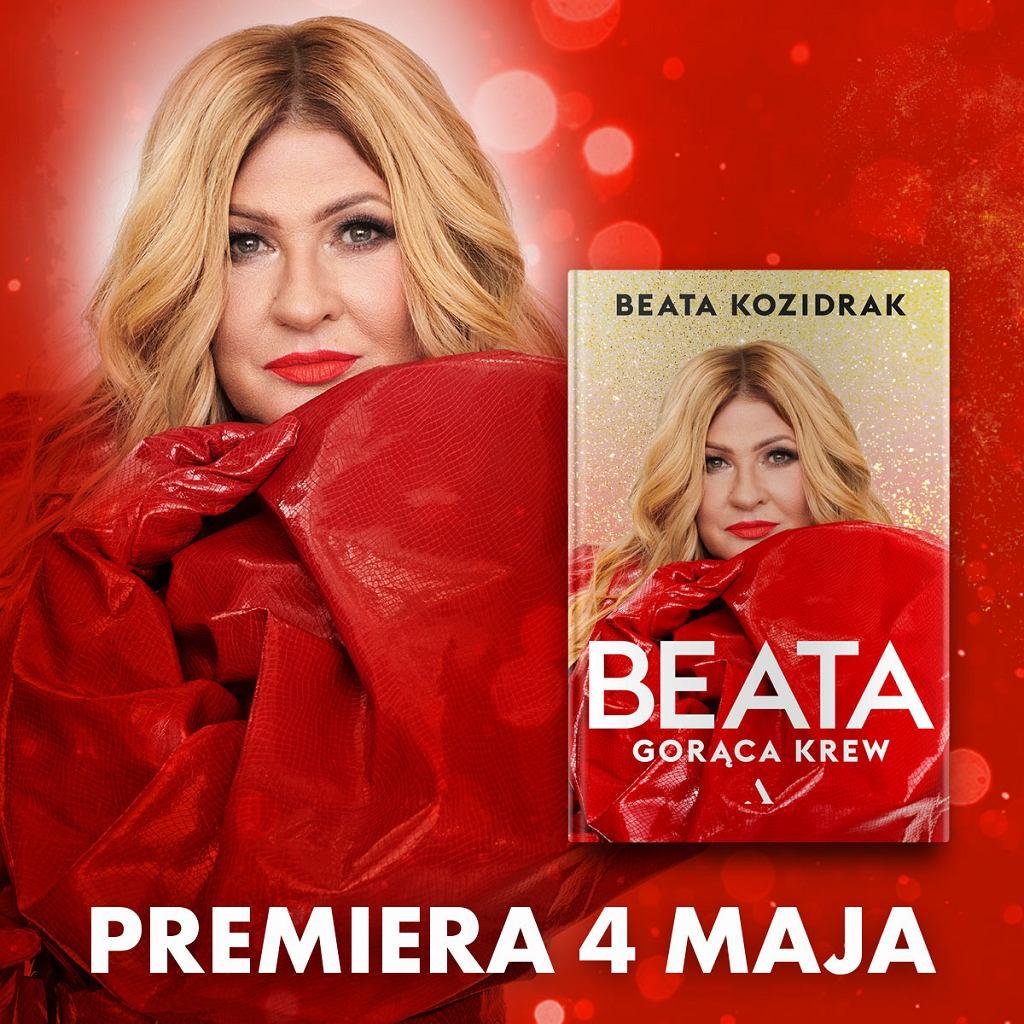 Beata Kozidrak wydaje autobiografię 'Beata. Gorąca krew'!
