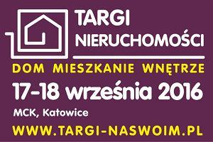 """Kupujesz mieszkanie i co dalej? Targi """"Dom, Mieszkanie, Wnętrze"""" w Katowicach"""