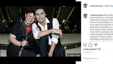 Ivan Komarenko wyznał, że martwi się o mamę