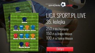 Liga Sport.pl LIVE 35. kolejka